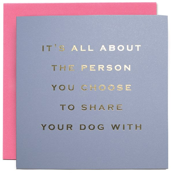 Card - The Person That You Share Your Dog With