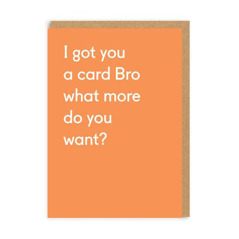 Card - What More Do You Want