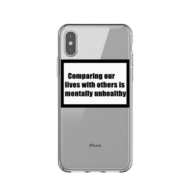 Comparing Ourselves to Others is Mentally Unhealthy iPhone Case