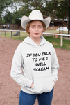 If You Talk Unisex Classic Hoodie
