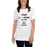Stop Looking at Me - Short-Sleeve Unisex T-Shirt - Canvas Icon