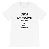 Stop Looking Premium Unisex T-Shirt