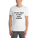 If You Talk Unisex Classic T-Shirt