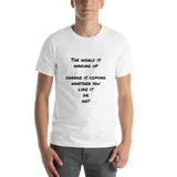 Change is Coming Premium Unisex T-Shirt