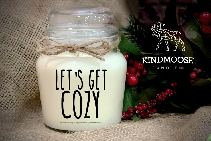 Let's Get Cozy - 18 oz