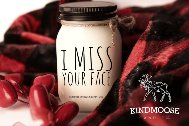 I Miss Your Face, hand-poured Soy Candles Canada