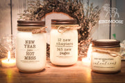 Don't set Resolutions Set Intentions -Soy Candles