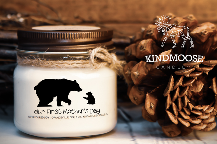 Our First Mother's Day Soy Candle, Kindmoose Candles, Orangeville, ON