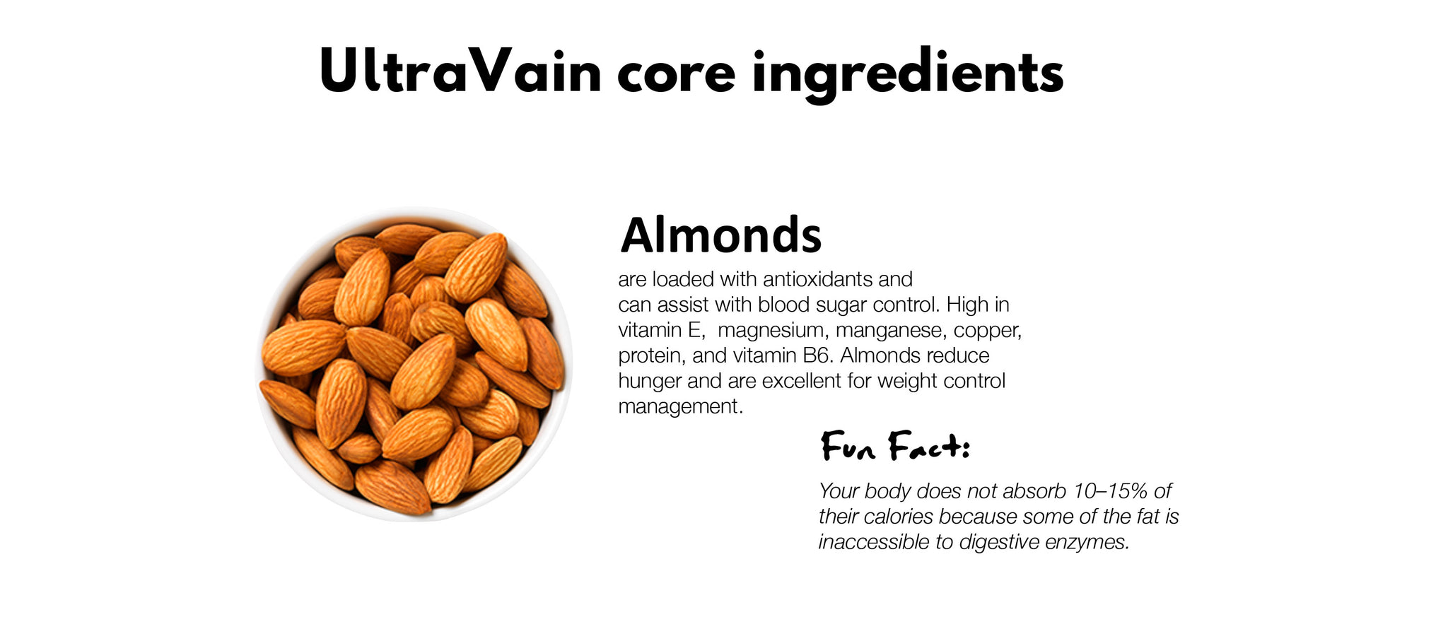 Almonds are loaded with antioxidants and 