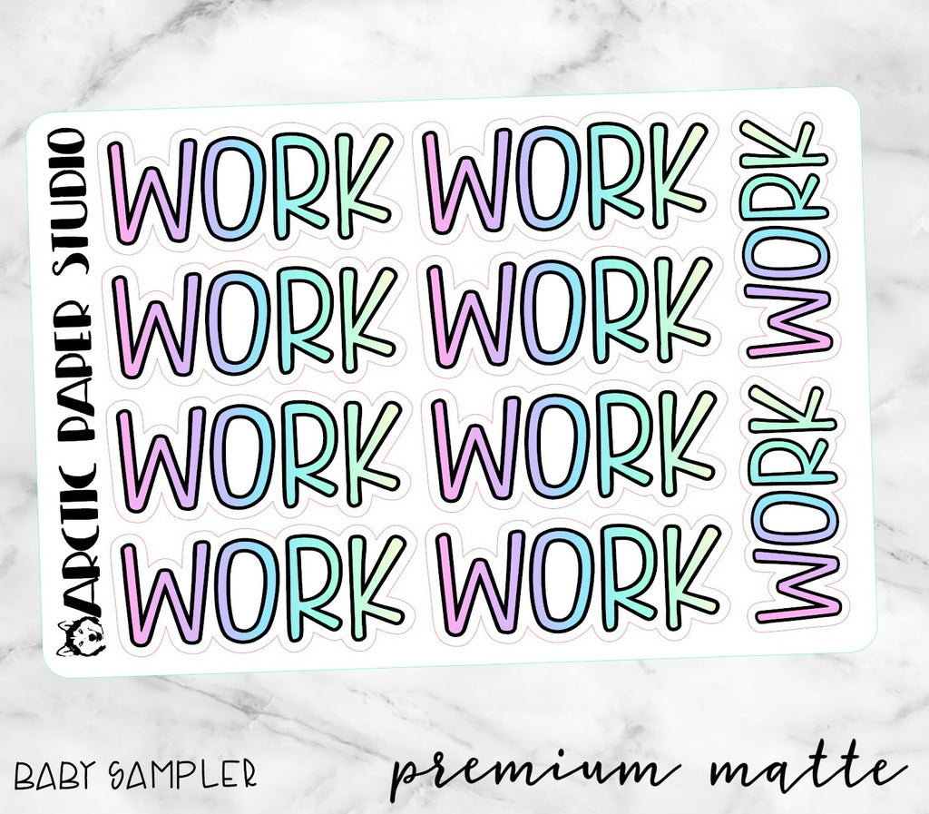 Work (F) - Premium Matte Script Words