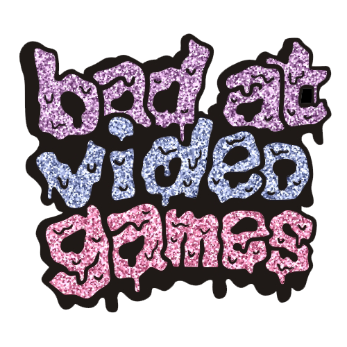 PIN | BAD AT VIDEO GAMES [GLITTER]