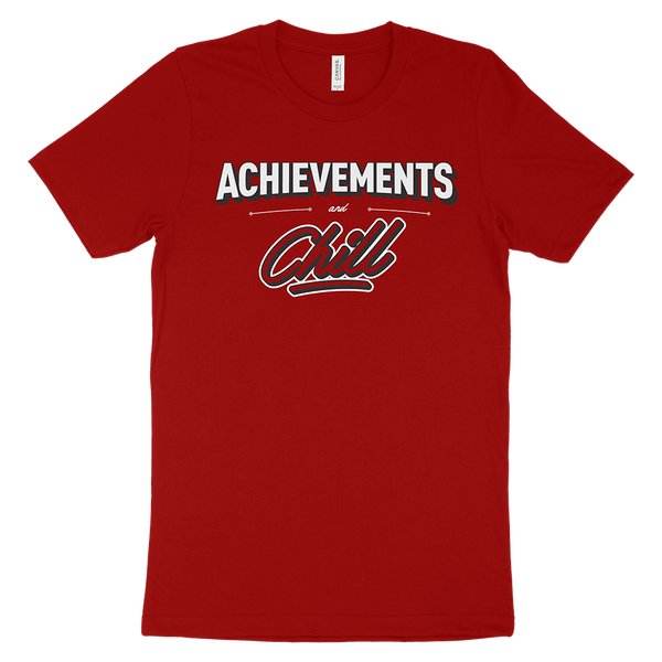 T-SHIRT | ACHIEVEMENTS & CHILL