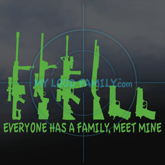 Everyone Has a Family, meet Mine Gun Family Decal Stickers