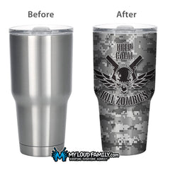 Digital Graphite Keep Calm Kill Zombies 30 oz.Tumbler Full Wrap
