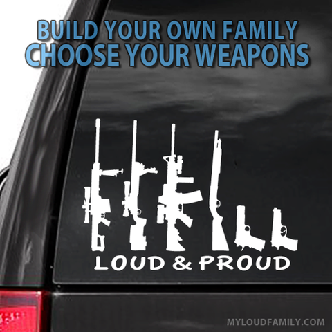 Loud & Proud Gun Family Decal Stickers