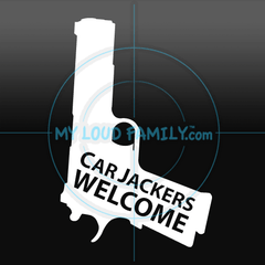 Car Jackers Welcome - 1911 45 Cal Decal Sticker