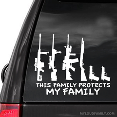 This Family Protects My Family Gun Decal Sticker