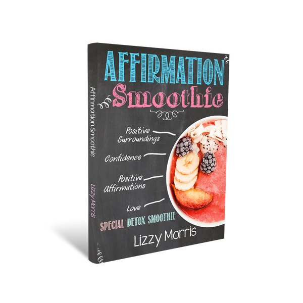 Affirmation Smoothie Book