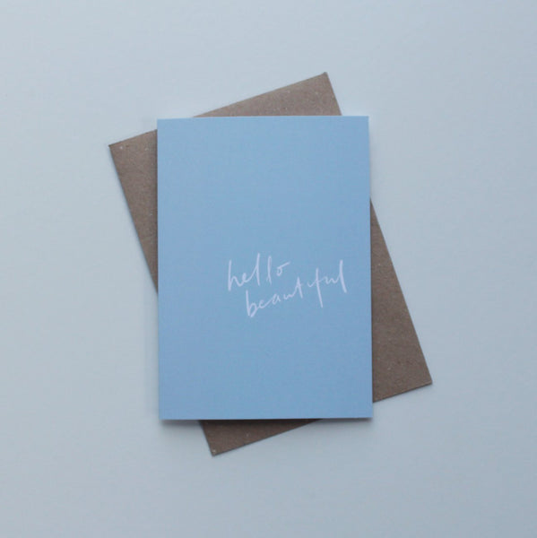 Hello Beautiful Greeting Card