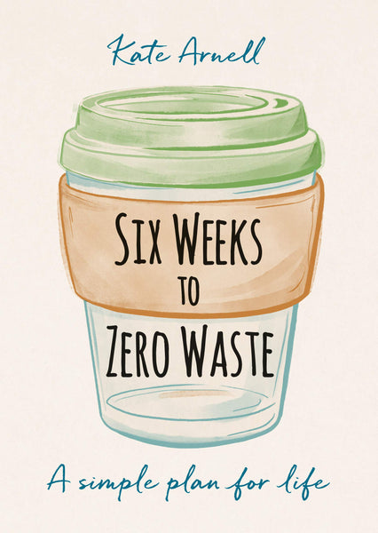 Six Weeks To Zero Wate