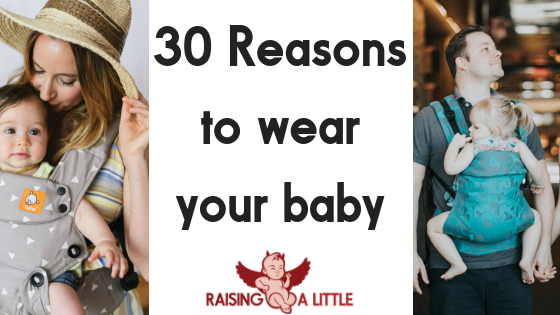 30 Reasons to use a baby carrier
