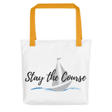 Stay the Course - Tote