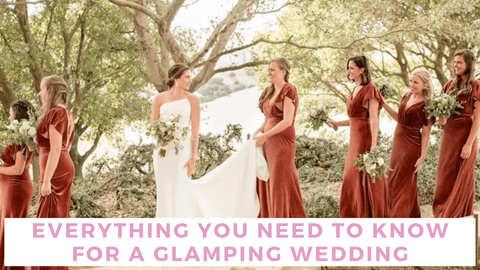 Everything You Need to Know for a Glamping Wedding