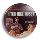Hitch-hike Hussy Pulp Fiction 25mm Badge