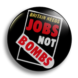 Jobs Not Bombs 25mm Badge