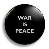 War Is Peace, 25mm badge