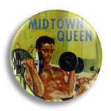 Midtown Queen Vintage Pulp Fiction 25mm Badge