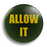 Allow It 25mm Badge