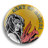 Army Of Raquel 25mm Badge