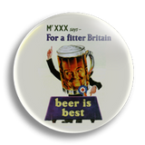 Beer Is Best 25mm Badge