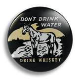 Drink Whiskey Vintage Ad 25mm Badge