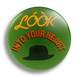 Look Into Your Heart 25mm Badge