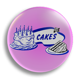 Cakes Vintage Ad 25mm Badge