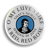Burns, A Red, Red Rose, 25mm Badge