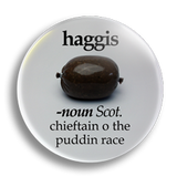 Burns Night Haggis 25mm Badge