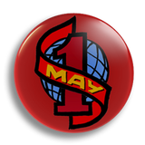 May Day 1, 25mm Badge