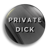 Private Dick 25mm Badge