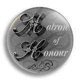 Matron of Honour Wedding Badge 38mm