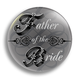Father of the Bride Wedding Badge 25mm