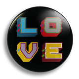 L.O.V.E. 25mm Badge