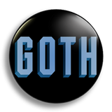Goth, 25mm Badge
