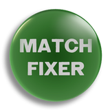 Match Fixer 25mm Badge