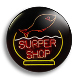 Supper Shop, 25mm Badge