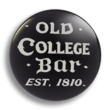 Old College Bar, 25mm Badge