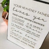 Your Heavenly Father Loves You Farmhouse Sign