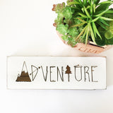 Adventure Farmhouse Sign